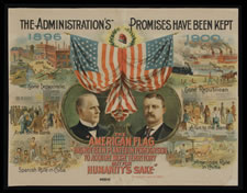 "WILLIAM McKINLEY AND THEODORE ROOSEVELT PRESIDENTIAL CAMPAIGN POSTER:  ""THE ADMINISTRATION'S PROMISES HAVE BEEN KEPT"", 1900"