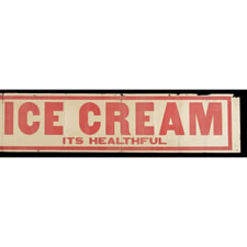 "CANVAS BANNER MADE IN KENTON, OHIO, BY SCIOTO SIGN CO., PROBABLY FOR BIG RAPIDS, MICHIGAN-BASED ""LIBERTY DAIRY AND ICE CREAM"" COMPANY, 1910-45"