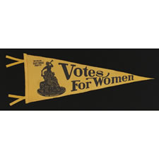 """RARE NEW YORK """"VOTES FOR WOMEN"""" PENNANT WITH AN IMAGE OF A 1911 STATUETTE CALLED """"SUFFRAGIST"""" BY ELLA BUCHANNAN, CA 1911-1920"""