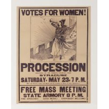 RARE SUFFRAGETTE BROADSIDE ADVERTISING A 1914 MARCH AND SUBSEQUENT RALLY IN SYRACUSE, NEW YORK ORGANIZED BY THE NYC-BASED WOMEN'S POLITICAL UNION, THE ONLY KNOWN EXAMPLE IN THIS STYLE