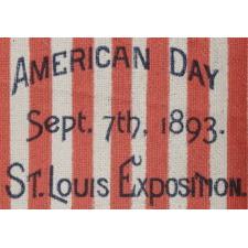 """13 STARS IN A PATTERN UNIQUE TO THIS STYLE OF ANTIQUE PARADE FLAG, MADE TO CELEBRATE """"AMERICAN DAY"""" AT THE 1893 ST. LOUIS EXPOSITION"""